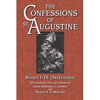 The Confessions: Selections Bks. I-IX