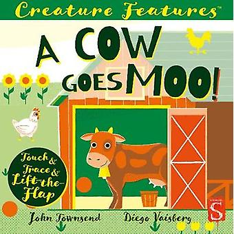 A Cow Goes Moo! by John Townsend - 9781912904990 Book
