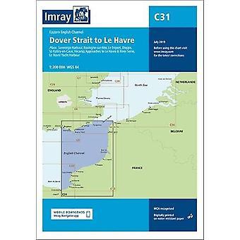 Imray Chart C31 - Dover Strait to Le Havre by Imray Imray - 9781786791