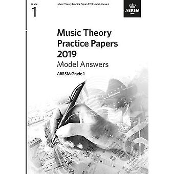 Music Theory Practice Papers 2019 Model Answers - ABRSM Grade 1 by AB