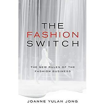 Der Mode-Switch: Die neuen Regeln des Modegeschäfts