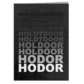 Hodor Hold The Door Fade Game Of Thrones Greeting Card