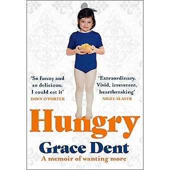 Hungry by Dent & Grace