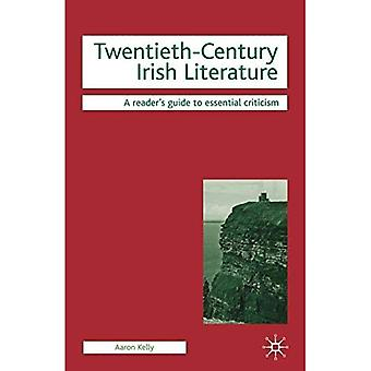 Twentieth-Century Irish Literature (Readers' Guides to Essential Criticism)