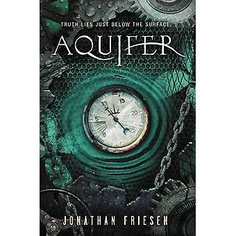 Aquifer by Jonathan Friesen - 9780310731832 Book