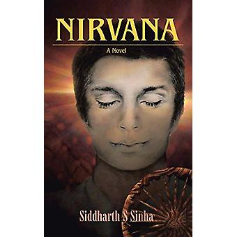 Nirvana by Siddharth S Sinha - 9781482811919 Book