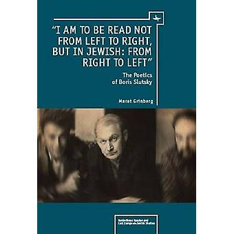 """I am to be read not from left to right - but in Jewish - from ri"