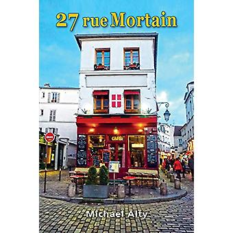 27 Rue Mortain by Michael Alty - 9781845496869 Book