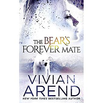 The Bear's Forever Mate by Vivian Arend - 9781999495794 Book