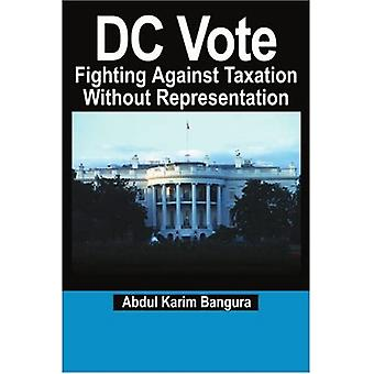 DC Vote: Fighting Against Taxation Without Representation