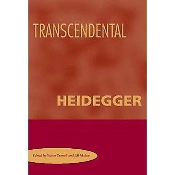 Transcendental Heidegger by Steven Crowell - 9780804755108 Book