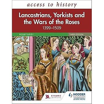 Access to History Lancastrians Yorkists and the Wars of the Roses 13991509 Third Edition