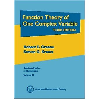 Function Theory of One Complex Variable by Robert E. Greene - 9780821