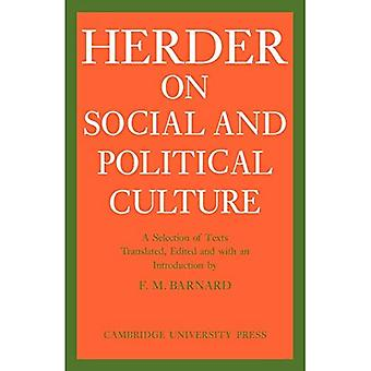 J.G. Herder on Social and Political Culture (Cambridge Studies in the History and Theory of ...