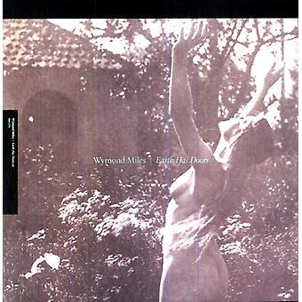 Wymond Miles - Earth Has Doors [Vinyl] USA import