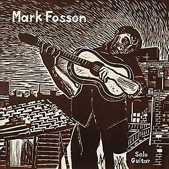 Mark Fosson - Mark Fosson Solo Guitar [Vinyl] USA import
