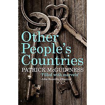 Andra människors länder - en resa till minne av Patrick McGuinness