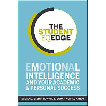 The Student EQ Edge - Emotional Intelligence and Your Academic and Per