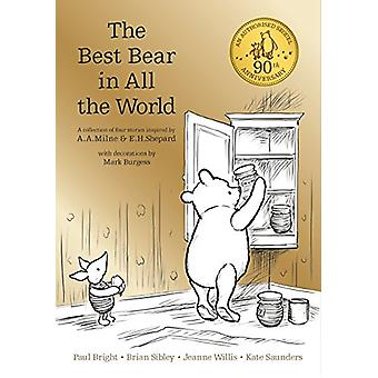 Winnie-the-Pooh - The Best Bear in All the World by A. A. Milne - 9781