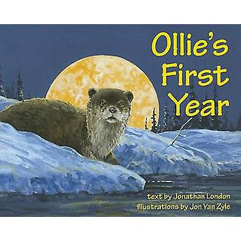 Ollie's First Year by Jonathan London - Jon Van Zyle - 9781602232297