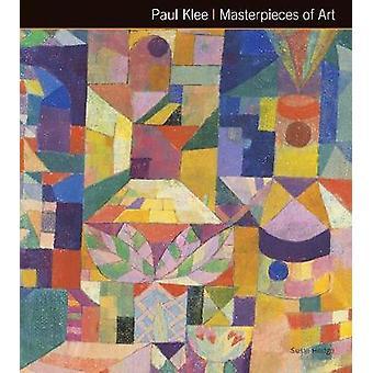 Paul Klee mästerverk av konst (ny upplaga) av Susie Hodge - James Pe