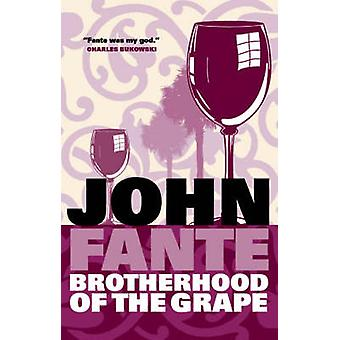 The Brotherhood of the Grape (Main) by John Fante - 9781841956190 Book