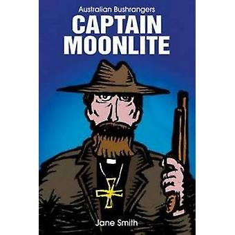 Captain Moonlite by Jane Smith - 9781922132581 Book