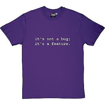 Il n'est pas un Bug; C'est un long T-Shirt homme