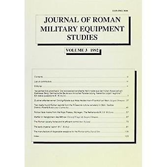مجلة دراسات المعدات العسكرية الرومانية عام 1992-المجلد 3 بواسطة بيش جيم م.
