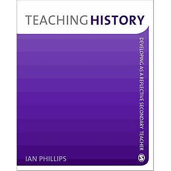 Onderwijs geschiedenis - ontwikkeling als een reflecterende secundaire leraar door Ian