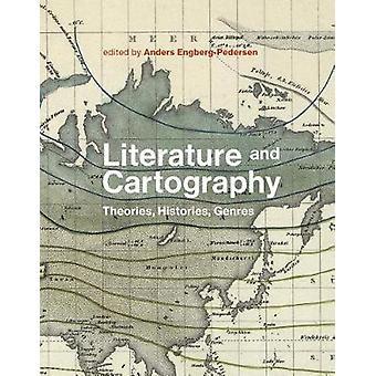 Litteratur och kartografi - teorier - historier - genrer av Anders E