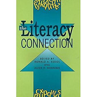 The Literacy Connection by Alice S. Horning - Ronald A. Sudol - 97815