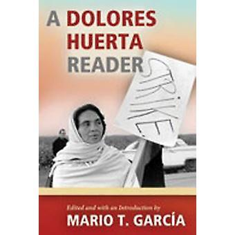 En Dolores Huerta leser av Mario T. Garcia - Mario T. Garcia - 978082