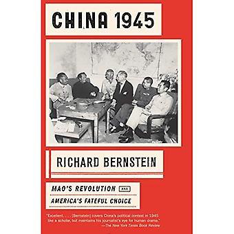 China 1945: Revolución de Mao y opción fatídica de los Estados Unidos