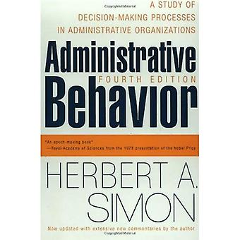 Administrativa beteende: En studie av beslutsfattande processer i administrativa organisationer