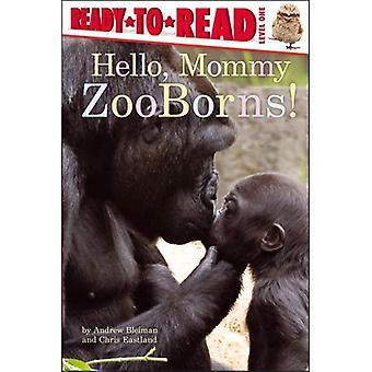 Hallo, Mama Zooborns! (Ready-To-Read - niveau 1