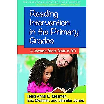 Lezen van interventie in de onderbouw: een Common-Sense Guide to RTI (essentiële Library van geletterdheid van Prek-2)