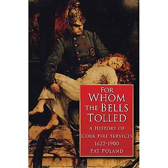 For Whom the Bells Tolled
