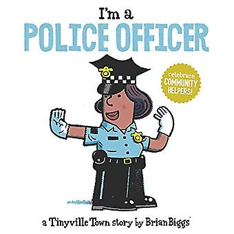 I'm a Police Officer (A Tinyville Town Book) (Tinyville Town) [Board book]
