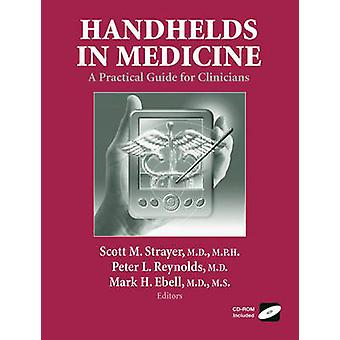 Handhelds in Medizin A Practical Guide for Kliniker von Ebell & Mark H.