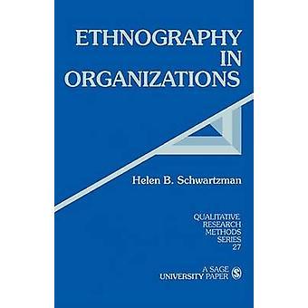 Etnografia nelle organizzazioni di Schwartzman & Helen B.