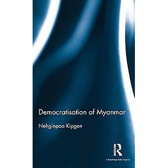 Democratisation of Myanmar by Kipgen & Nehginpao