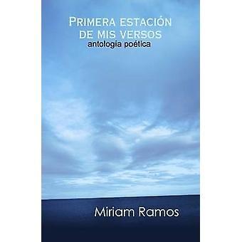 Primera estacin de mis versos av Ramos & Miriam