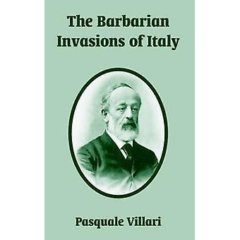 Barbaarse invasies van Italië de door Villari & Pasquale