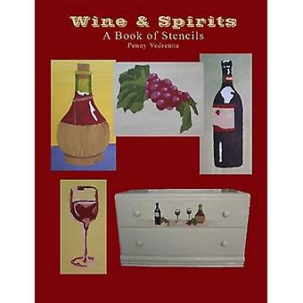 Wine  Spirits A Book of Stencils by Vedrenne & Penny