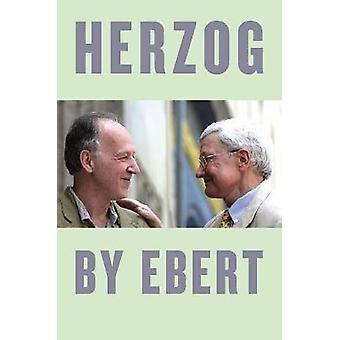 Herzog by Ebert by Robert Ebert - 9780226500423 Book