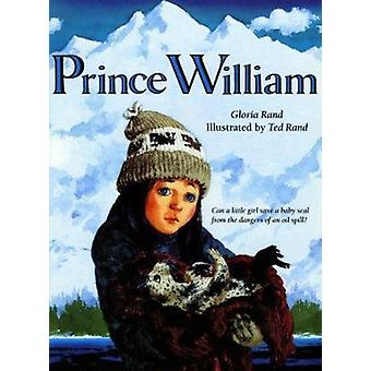 Prince William (An Owlet Book) by Gloria Rand - 9780805033847 Book