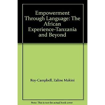 Empowerment Through Language - The African Experience - Tanzania and Be