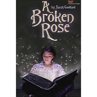 A Broken Rose by Sarah Goddard - 9780957285941 Book