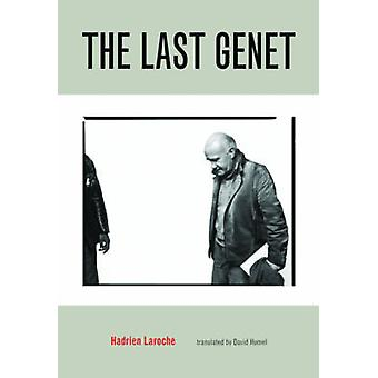 The Last Genet by Hadrien Laroche - 9781551523651 Book